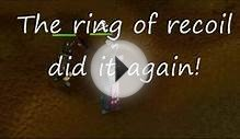 Runescape: Ring of recoil, you fucked me again!